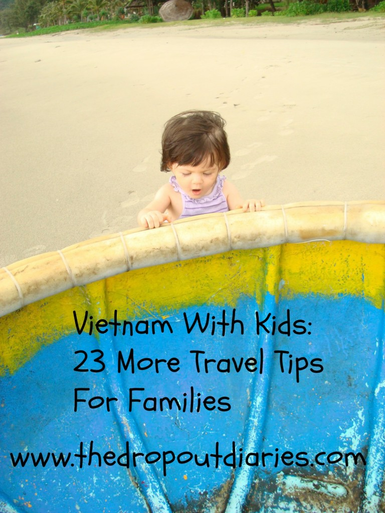 Vietnam With Kids: 23 More Travel Tips For Families - The Dropout Diaries